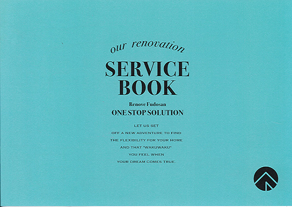 our renovation SERVICE BOOK